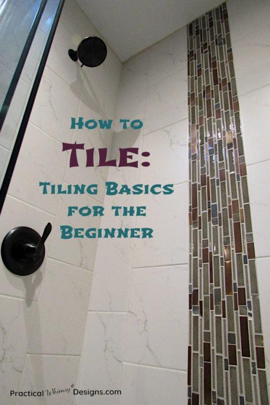 How to Tile: Tiling Basics for the Beginner