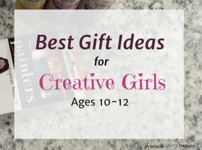 Best gift ideas for creative girls ages 10-12
