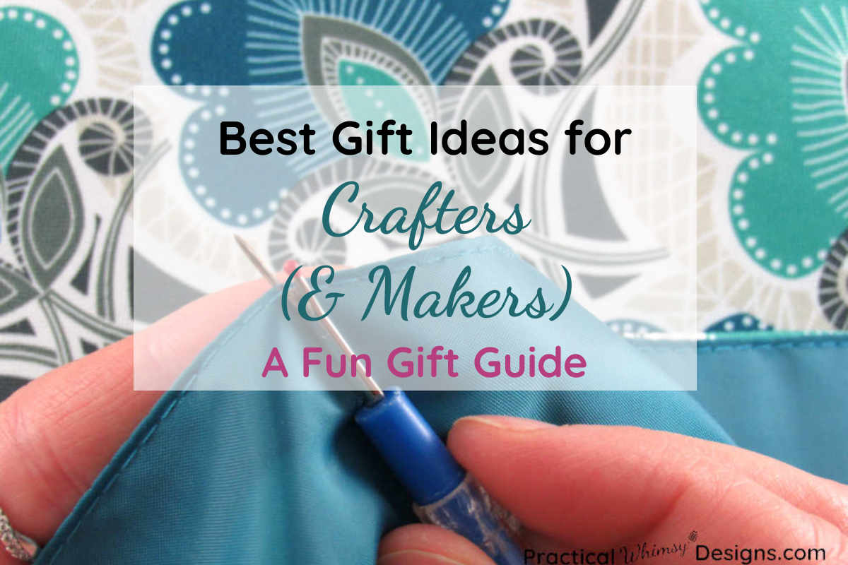 Best gift ideas for crafters and makers title picture