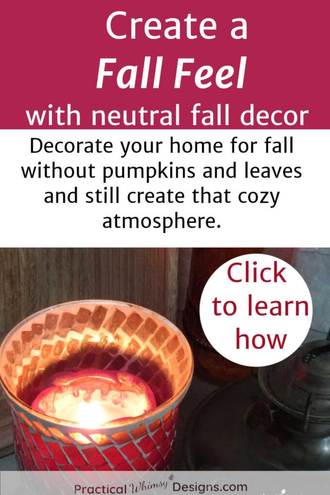 Candle burning to create a fall feel without pumpkins.