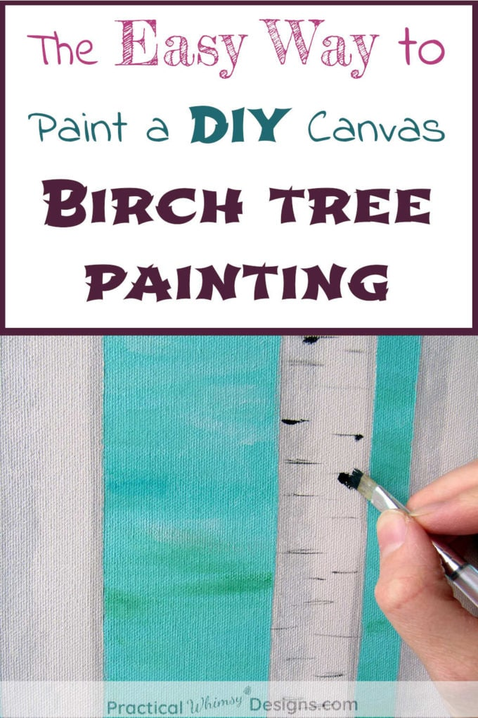 The Easy Way to Paint a DIY Canvas Birch Tree Painting