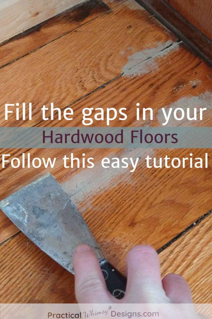 Hand filling gaps in hardwood floor