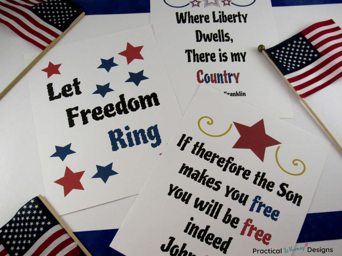 Patriotic printables with freedom quotes and flags