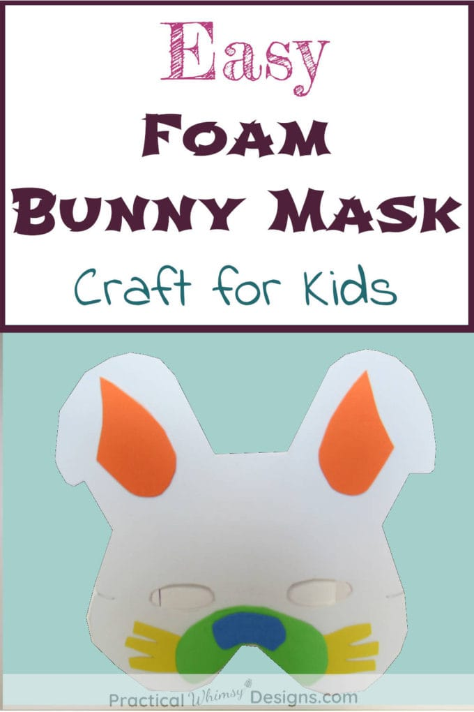 Easy Foam Bunny Mask Craft for Kids