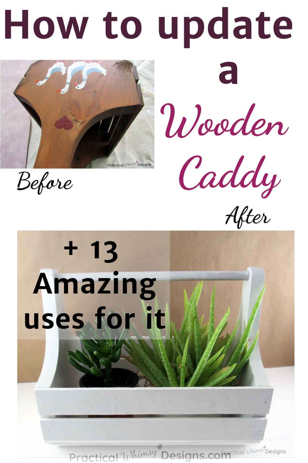 Before and after pictures of an upcycled wooden caddy