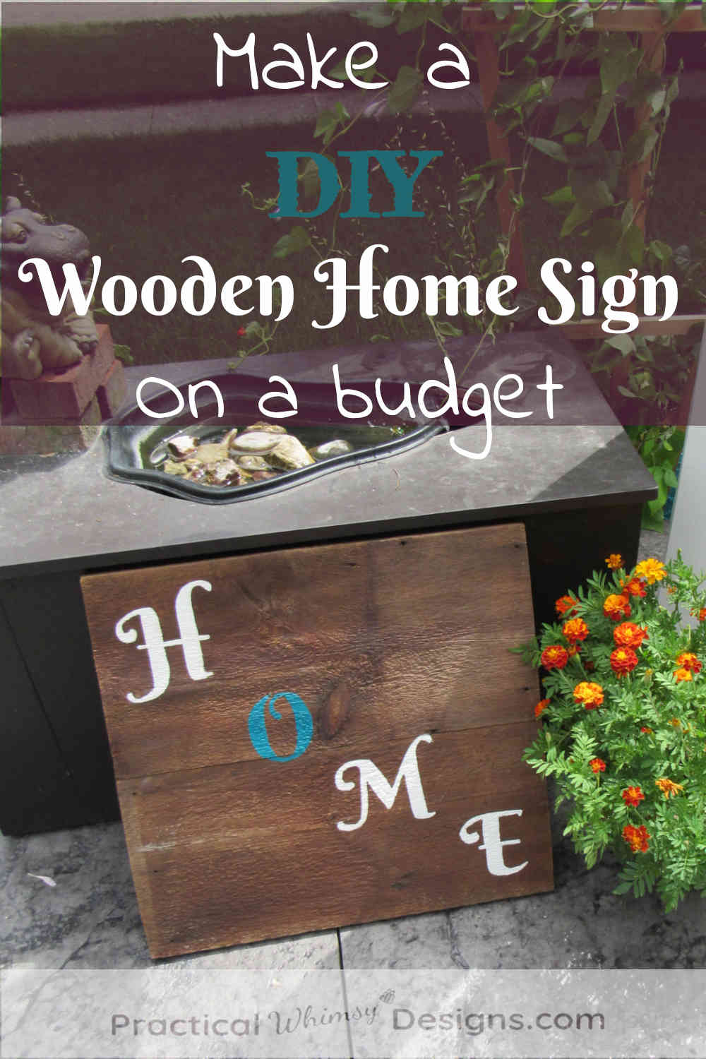 Make a DIY Wooden Home Sign on a Budget, wooden home sign leaning next to a hippo fountain and flowers.