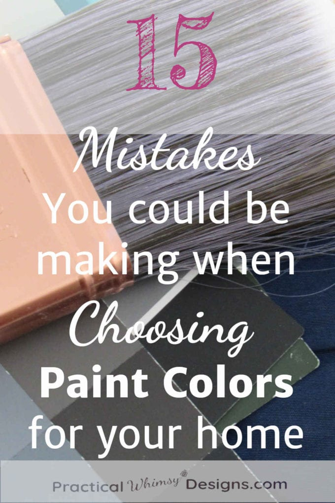 15 Mistakes you could be making when choosing paint colors for your home.