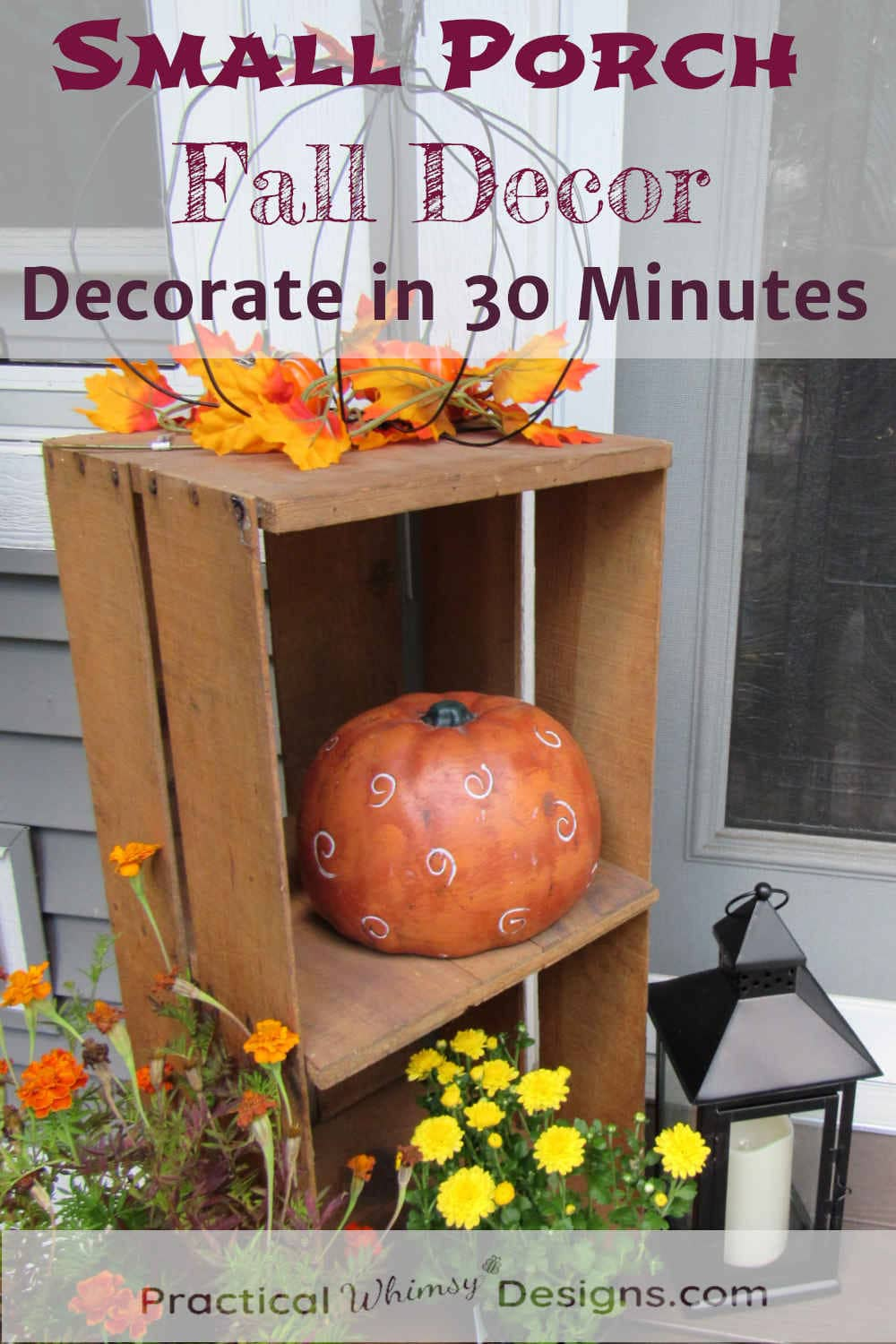 Small porch fall decor pumpkins, crate, lamp and flowers