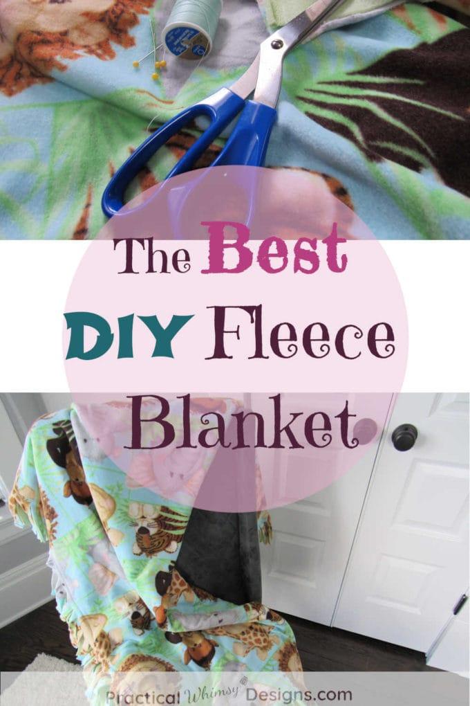 The Best DIY Fleece Blanket