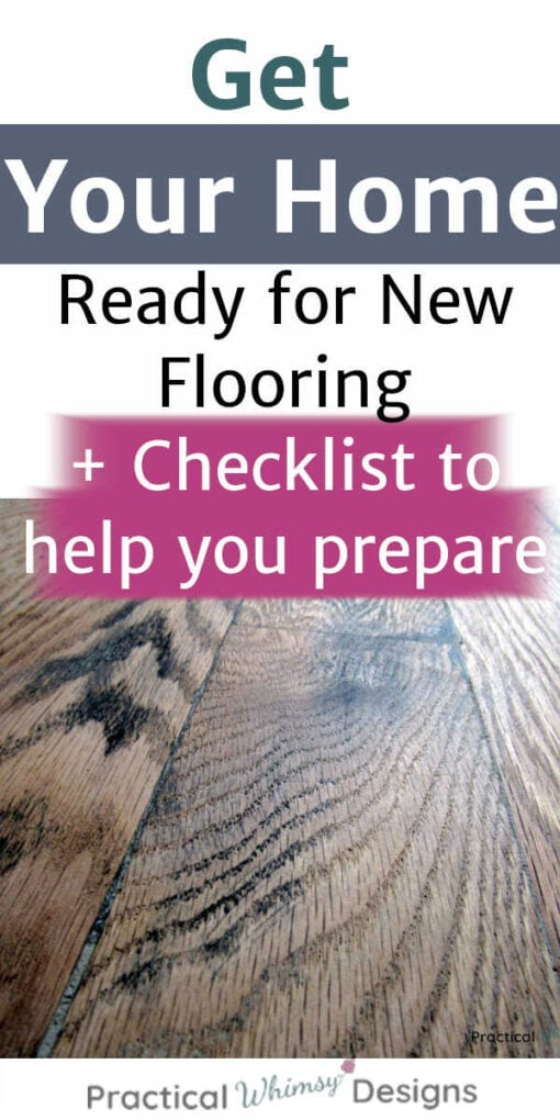 Get your home ready for new flooring plus checklist to help you prepare